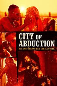 City of Abduction: Die Entführung der Camila Couto