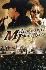 Milionário & José Rico - As Gargantas de Ouro do Brasil Ao Vivo