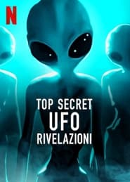 Top Secret UFO – Rivelazioni