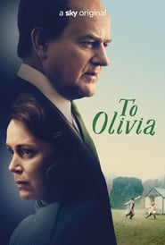Watch To Olivia (2021) Fmovies