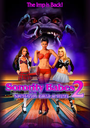 Sorority Babes in the Slimeball Bowl-O-Rama 2 (2020)