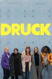 Druck Season 1