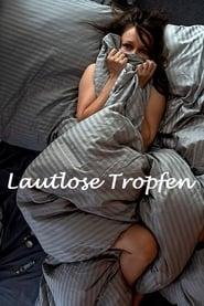 مشاهدة فيلم Lautlose Tropfen مترجم