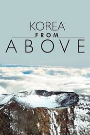 Korea from Above en streaming