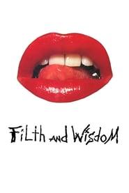 Filth and Wisdom -  - Azwaad Movie Database