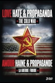 Amour, haine et propagande 1970