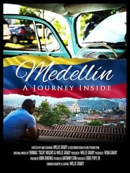 Medellin: A Journey Inside