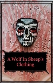 A Wolf in Sheep's Clothing [2019]