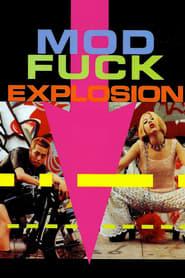 Mod Fuck Explosion