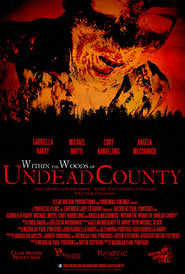 Within the Woods of Undead County (2019)