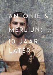 Antonie en Merlijn: 10 jaar later 2020