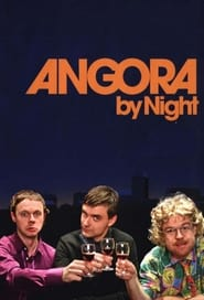Angora By Night 2007