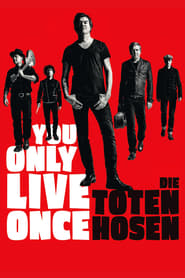 You Only Live Once: Die Toten Hosen on Tour (2019)