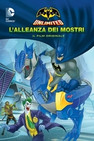 Batman Unlimited: L'alleanza dei mostri