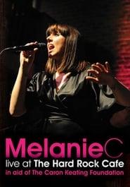 Melanie C: Live at the Hard Rock Cafe 2009