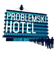 Problemski Hotel (2016) Zalukaj Online