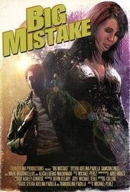 Big Mistake (2019)