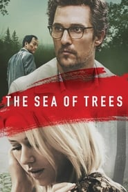 The Sea of Trees (2015) Full Movie