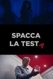 Spacca La Testa (2020)