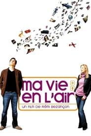 Любовь в воздухе (2005) смотреть онлайн