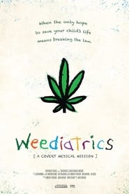 Weediatrics: A Covert Medical Mission