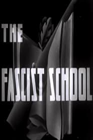 The Fascist School