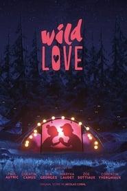 Ver Wild Love Online HD Castellano, Latino y V.O.S.E (2018)