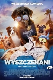 Wyszczekani / Show Dogs (2018)