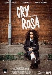 Cry Rosa (2017)