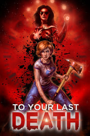Poster for To Your Last Death