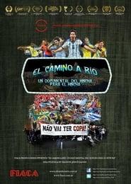 El camino a Río: un documental del hincha para el hincha