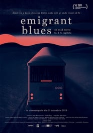 مشاهدة فيلم Emigrant Blues: a road movie in 2 ½ chapters مترجم