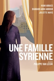 Une Famille Syrienne HD
