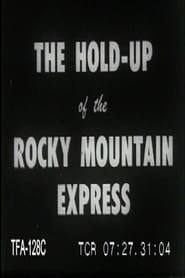 Holdup of the Rocky Mountain Express 1906