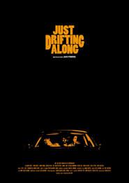 Just Drifting Along (2018)