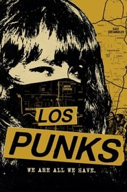 Los Punks: We Are All We Have (2016)