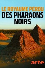 Regardez Le royaume perdu des pharaons noirs Online HD Française (2019)