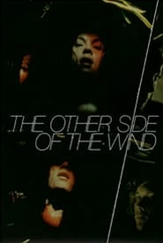 Watch The Other Side of the Wind