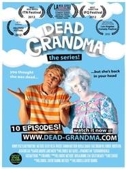 Dead Grandma! 2011