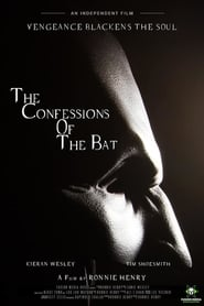 The Confessions Of The Bat (2020)