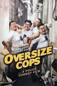 Oversize Cops (2017) WEB-DL 480p, 720p