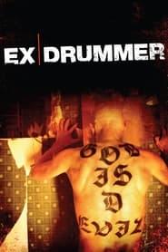 Ex Drummer (2007) me Titra Shqip