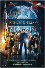 Noc w muzeum 2 / Night at the Museum: Battle of the Smithsonian (2009)