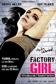 Factory Girl – La Vita Segreta Di Andy Warhol