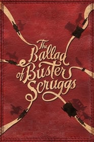 Poster for The Ballad of Buster Scruggs