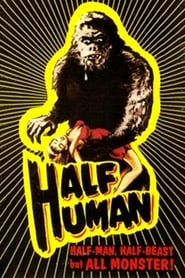 Half Human: The Story of the Abominable Snowman (1958)