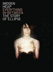 Everything In-Between: The Story of Ellipse 2010