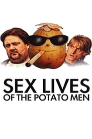 Sex Lives of the Potato Men movie