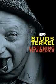 Studs Terkel: Listening to America (2009)