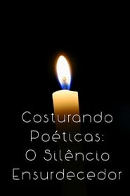 Costurando Poéticas: O Silêncio Ensurdecedor